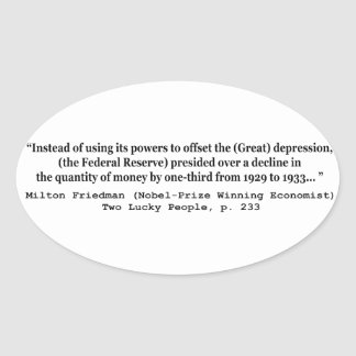 The Federal Reserve & The Great Depression Oval Sticker