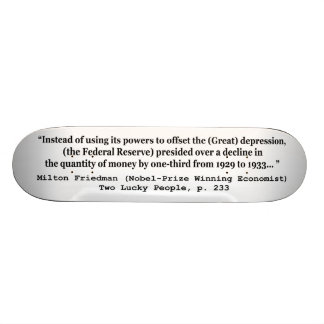The Federal Reserve & The Great Depression Skateboard Deck