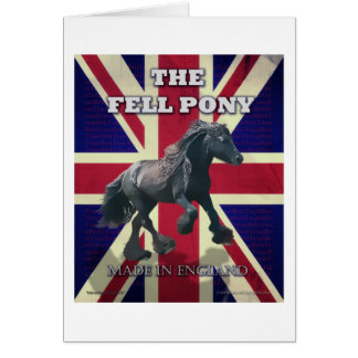 """""""The Fell Pony -- True Brit -- Made In England"""" Card"""