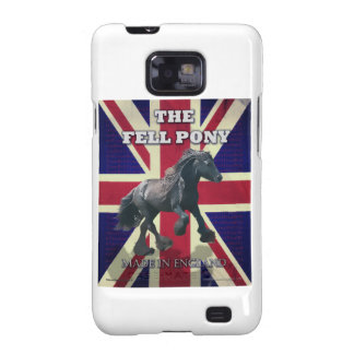"""""""The Fell Pony -- True Brit -- Made In England"""" Samsung Galaxy SII Covers"""
