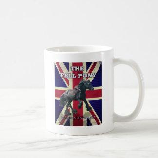 """""""The Fell Pony -- True Brit -- Made In England"""" Coffee Mug"""