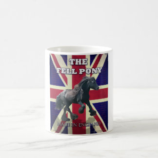 """The Fell Pony -- True Brit -- Made In England"" Coffee Mug"