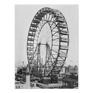 The ferris wheel at the World's Columbian Poster