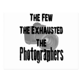 The Few the Exhausted Postcard