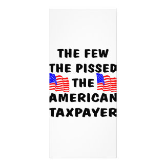 The Few The Pissed The American Taxpayer Rack Card Template