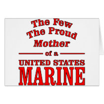 The Few The Proud Mother Of A United States Marine