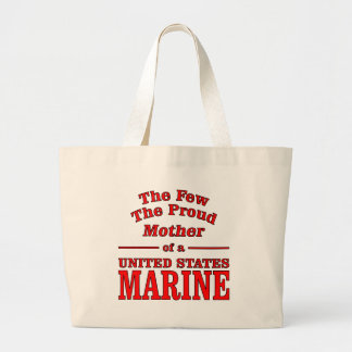 The Few The Proud Mother Of A United States Marine Bag