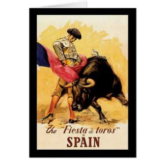 The Fiesta De Toros In Spain Card