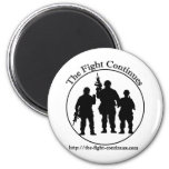 The Fight Continues Products Fridge Magnets