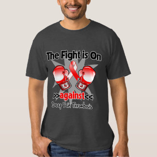 The Fight is On Against Deep Vein Thrombosis (DVT) Tee Shirt