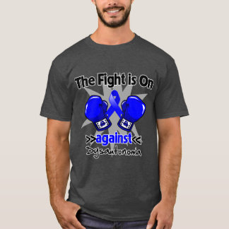The Fight is On Against Dysautonomia T-Shirt