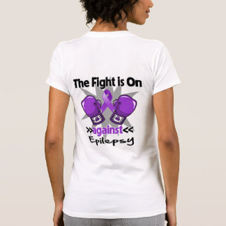 The Fight is On Against Epilepsy T Shirt
