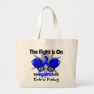 The Fight is On Against Erb's Palsy Large Tote Bag