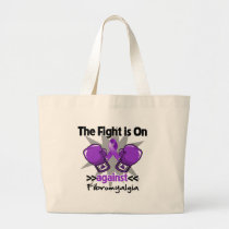 The Fight is On Against Fibromyalgia Large Tote Bag