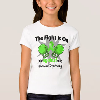 The Fight is On Against Muscular Dystrophy T-Shirt