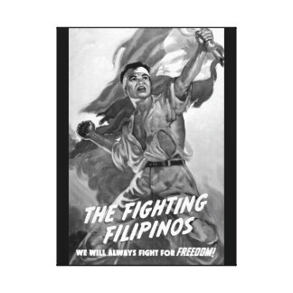 The Fighting Filipinos/We will always_war image Canvas Print
