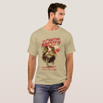 The Fighting Rooster T-Shirt