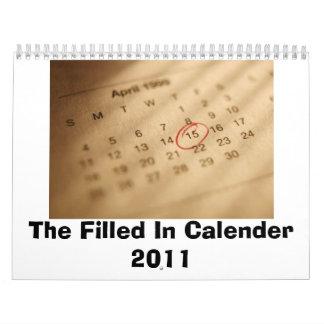 The Filled In Calender 2011 Calendar