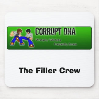 The Filler Crew Mouse Pad