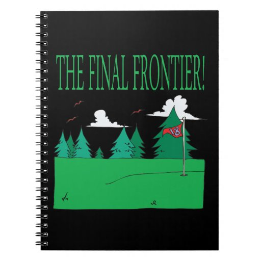 The Final Frontier Spiral Notebooks