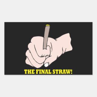 The Final Straw Rectangular Sticker