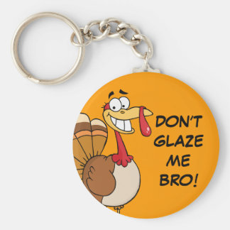 The Final Thanksgiving Wish of a Doomed Turkey Basic Round Button Keychain