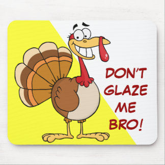 The Final Thanksgiving Wish of a Doomed Turkey Mouse Pad