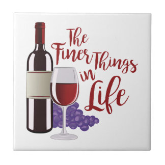 The Finer Things Ceramic Tile