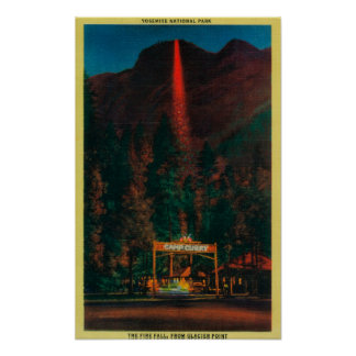 The Fire Fall from Glacier Point Poster