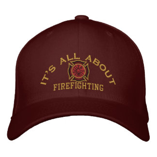 The Firefighter Values Custom Embroidery Embroidered Baseball Cap