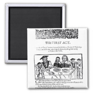 The First Act, a satirical play against 2 Inch Square Magnet