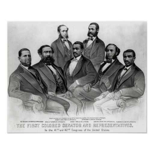 The First Colored Senator and Representatives Poster