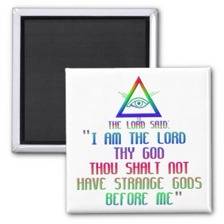 The First Commandment: The Lord said: Magnet