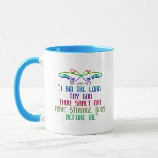 The First Commandment: The Lord said: Mug