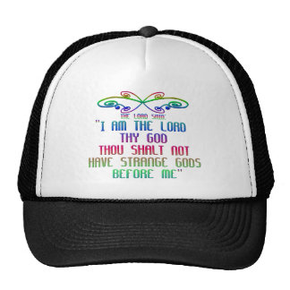The First Commandment: The Lord said: Trucker Hat