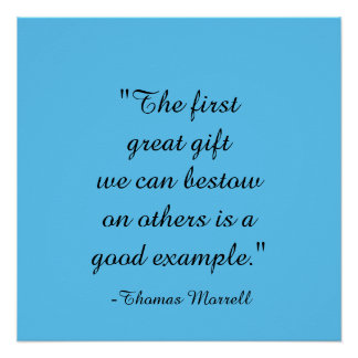 """""""The first great gift...Thomas Morrell Quote Poste Poster"""