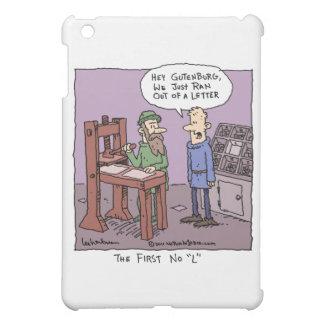 "The First No ""L"" iPad Mini Covers"