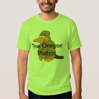 The first of the Oregon Platypi clothes line Tee Shirt