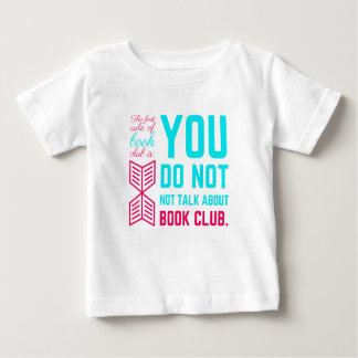 The first rule of book club funny phrase baby T-Shirt