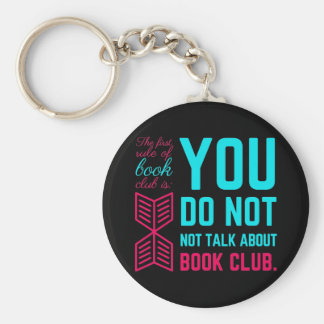 The first rule of book club funny phrase basic round button keychain