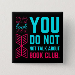 The first rule of book club funny phrase button