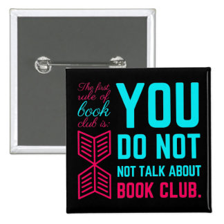 The first rule of book club funny phrase 2 inch square button