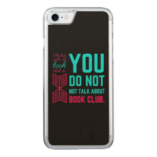 The first rule of book club funny phrase carved iPhone 8/7 case