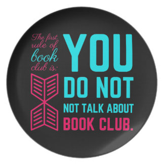 The first rule of book club funny phrase dinner plate