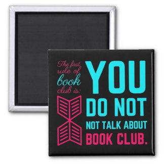 The first rule of book club funny phrase magnet