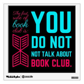 The first rule of book club funny phrase wall sticker