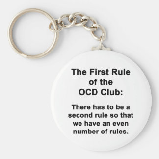 The First Rule of the OCD Club Keychain