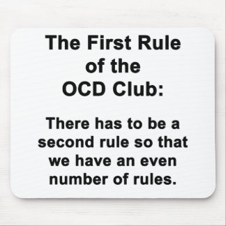 The First Rule of the OCD Club Mouse Pad