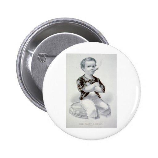 The First Smoke 1870 Pinback Button