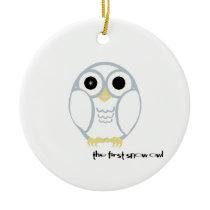 the first snow owl ceramic ornament